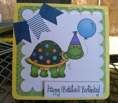 """Hand made Belated Birthday Card - Turtle """" I may be slow but I didn't forget"""""""