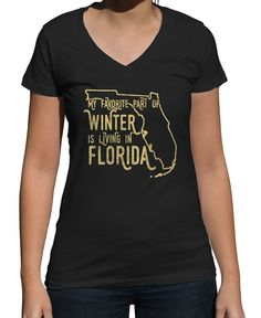 Women's My Favorite Part of Winter is Living in Florida Vneck T-Shirt - Juniors Fit