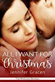 Free Kindle Book -   All I Want for Christmas (The McKinnon Brothers Book 1)