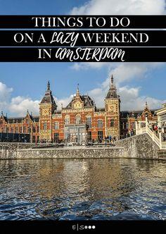 Lazy Weekend in Amsterdam