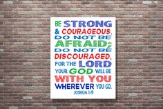 Joshua 1:9, be Strong and Courageous, Scripture, Childrens Bible Verse