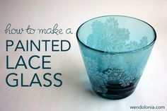 How to Make a Painted Lace Glass using Martha Stewart craft glass paints. #paints #glasspaint #marthastewart