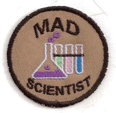 Mad Scientist Merit Badge Patch by StoriedThreads on Etsy, $7.00