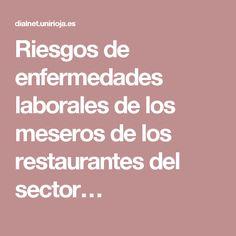 Riesgos de enfermedades laborales de los meseros de los restaurantes del sector…