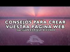 CONSEJOS PARA CREAR VUESTRA PÁGINA WEB feat Juan Enrique Acevedo CLICK EL LINK PARA VER,, http://spreadbetting2017.com/consejos-para-crear-vuestra-pagina-web-feat-juan-enrique-acevedo/