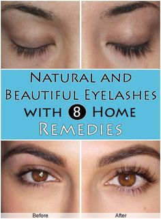 Natural and Beautiful Eyelashes with 8 Home Remedies | Style Idea