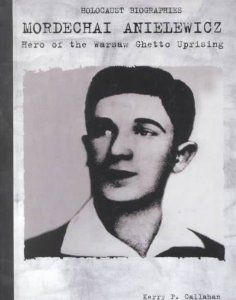 """Mordechai Anielewicz: Hero of the Warsaw Ghetto Uprising"""