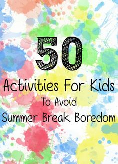 50 play ideas and ways to entertain kids during summer break to avoid boredom for free or super cheap. School's Out For Summer, Summer Diy, Summer Crafts, Summer Ideas, Summer Boredom, Boredom Busters, Family Night, Summer Activities, Outdoor Fun