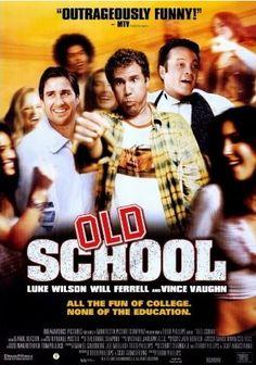 """Old School"" (2003)"
