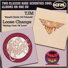 TJM Small Circle Of Friends / LOOSE CHANGE Rising Cost.. NEW SOUL FUNK DISCO CD