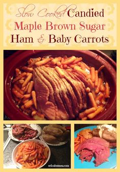slow cooked candied maple brown sugar ham and baby carrots