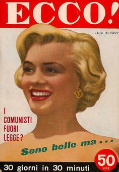 Ecco! - July 1952, magazine from Italy. Front cover photo of Marilyn Monroe ca.1952.