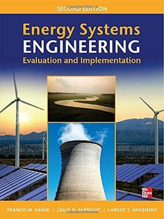 Energy Systems Engineering: Evaluation and Implementation, Second Editionhttp://goo.gl/4UBVW7  Download Our FREE Ebook on Going Solar! - http://clean-energy-now.com/free-solar-ebook/