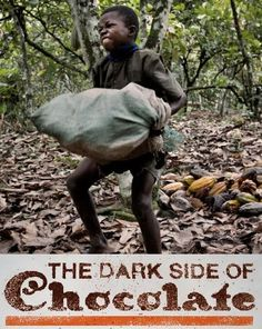 Child Slave Labor on chocolate farms.... Pass this around. My family is boycotting chocolate!