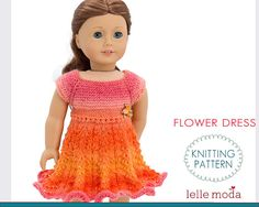 18 inch Doll Clothes , Knitting Pattern for American Girl Doll, Dress for your Doll toy, Doll Dress Pattern, Summer Lace, 18 inch Doll Dress, Doll Knitting  Doll flower dress knitting pattern is designed to fit 18 inch American Girl dolls and other 18 inch dolls with similar body measurements. This is the adaptation of the Orange Flower Dress designed for 18 MSD BJD dolls - https://www.etsy.com/listing/412436407/doll-clothing-knitting-pattern-kaye?ref=shop_home_f...