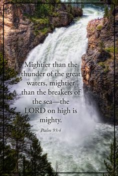 Who is mightier than the thunder of great waters? I love this landscape photograph of Yellowstone Falls. It's hard to imagine anything greater, but that's the Lord! Landscape Artwork, Landscape Pictures, Landscape Prints, Bible Verses Quotes, Bible Scriptures, Sword Of The Spirit, Challenge Quotes, Living Water, Gratitude Quotes