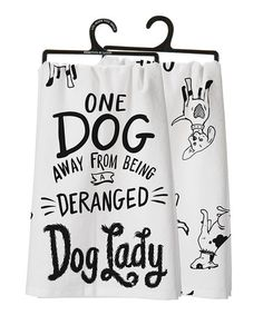 Look what I found on #zulily! Black & White 'Dog Lady' Double-Sided Dish Towel #zulilyfinds