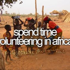 Check :) But I would do it again. Aiding third world countries ... travel somewhere and volunteer