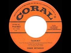 1957 HITS ARCHIVE: Tammy - Debbie Reynolds (a #1 record) - YouTube