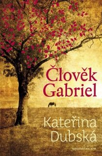 Člověk Gabriel - Kateřina Dubská Gabriel, Books, Movie Posters, Movies, Painting, Art, Livros, 2016 Movies, Film Poster