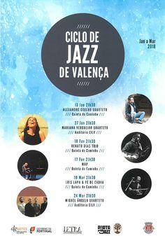 1º Ciclo de Jazz de Valença | 2018 | CILV  - Centro de Inovação e Logística de Valença na Urgeira  e Quinta do Caminho no Cerdal