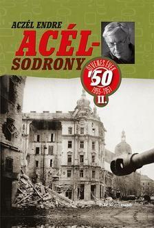 ACZÉL ENDRE - Acélsodrony 50 II. - Ötvenes évek 1955-1957 50th, Marvel, Baseball Cards, Park, Movies, Movie Posters, Products, America, Films
