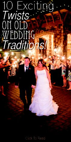 10 Exciting Twists On Old Wedding Traditions