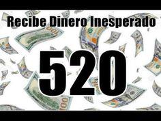 RECIBE DINERO INESPERADO- URGENTE -520 - YouTube