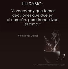 """Más 15 Frases """"Un sabio dijo""""… – Reflexiones Diarias Wise Quotes, Book Quotes, Words Quotes, Inspirational Quotes, Sayings, Sad Words, Cool Words, Feelings And Emotions, Positive Messages"""
