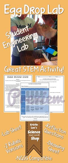 Egg Drop Lab - Student Engineering Project.  Provides everything needed for this project including lab sheet, 2 versions of grading rubric, reflection questions, and drawing sheet.  Great S.T.E.M activity and also compatible with NGSS.  Available in Kristin Lee's Science (and more!) Shop on TeachersPayTeachers.