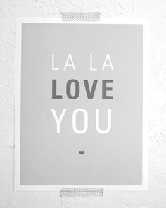 La La Love You message for that someone special.