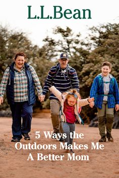 L.L.Bean brand ambassador and adventurer, Melody Forsyth, talks about the huge impact spending time outdoors has had on her and her family. Read now: Brand Ambassador, Adventurer, Ll Bean, Outdoor Fun, Best Mom, 5 Ways, Outdoors, Couple Photos, Reading