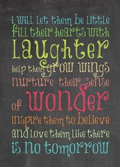 Inspire them to believe...Love this saying.