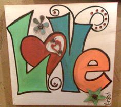 Love Painted Canvas