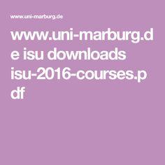 www.uni-marburg.de isu downloads isu-2016-courses.pdf