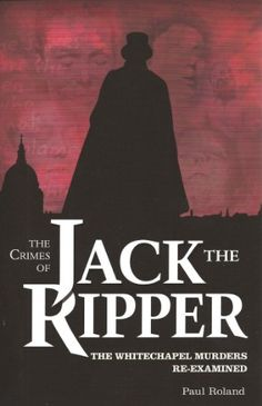 The Crimes of Jack the Ripper: The Whitechapel Murders Re... https://www.amazon.com/dp/1848588445/ref=cm_sw_r_pi_dp_x_X4R-ybW8T918W