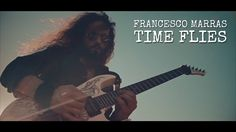 FRANCESCO MARRAS - TIME FLIES