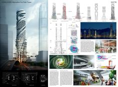 Winners Proposals of Hong Kong Alternative Car Park Tower Competition, Architectural Competition announced the Winners. Architecture Panel, London Architecture, Architecture Magazines, Architecture Student, Architecture Portfolio, Futuristic Architecture, Presentation Board Design, Architecture Presentation Board, Hong Kong