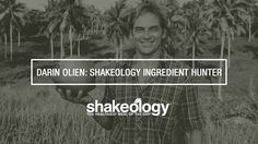 "Darin Olien ""The Shakeology Ingredient Hunter"", travels to Peru and beyond! amazing ingredients #shakeology #health"