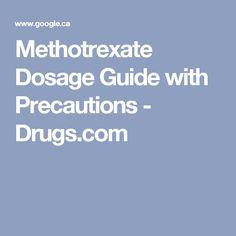 Methotrexate Dosage Guide with Precautions - Drugs.com