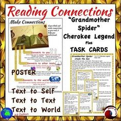 This is a legend from Cherokee culture, Story and Task Cards with close questions, asking students to think and make connections as they read.These tasks require students to make connections (Text to Self; Text to Text; Text to World)There are also tasks encouraging Close Reading Skills and higher order thinking.This is a great resource for your reading center.