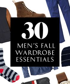 30 Fall Men's Wardrobe Staples To Stock Up On Now