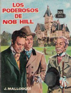Los poderosos de Nob Hill: (la leyenda de Adelita). Ed. Cid, 1961 (Col. Dos hombres buenos ; 96)