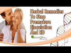 Herbal Remedies To Stop Premature Ejaculation And ED