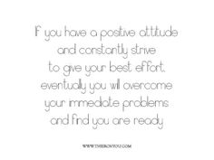 If you have a positive attitude.