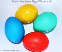 How to Dye Eggs w/out a Kit