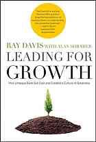 Leading for growth : how Umpqua Bank got cool and created a culture of greatness by Ray Davis and Alan Shrader #newbooks