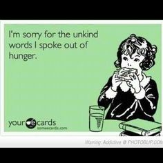 This is just too true, I get very aggregated real quick when I'm hungry. robbie needs to say this haha @kristin0114