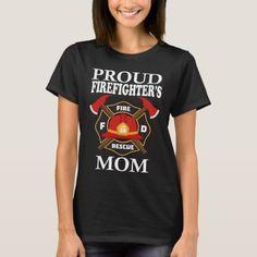 Proud Firefighter's Mom Gift T-Shirt  firefighter nursery, firefighter nursery ideas, firefighter halloween costume #kidspiration #futurepoliceofficer #carnevale2019 Firefighter Halloween, Firefighter Decor, Firefighter Shirts, Volunteer Firefighter Quotes, Volunteer Gifts, Firefighters Wife, Diy Shirt, Shirt Shop, Fundraising Ideas