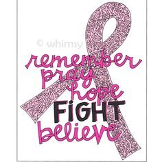 remember pray hope fight believe - Tattoos Breast Cancer Quotes, Breast Cancer Survivor, Breast Cancer Awareness, Believe Tattoos, Go Pink, Breast Cancer Support, Fight The Good Fight, Motivation, Volunteer Gifts